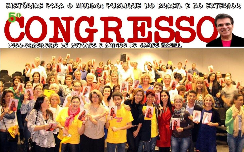 V Congresso Luso Brasileiro de Autores e Convidados do James McSill